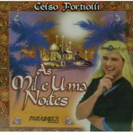 Celso Portiolli -  Mil E Uma Noite