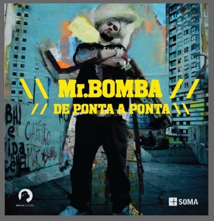 Mr. Bomba –  De ponta a ponta