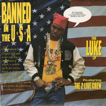 Banned In The Usa - The Luke Lp