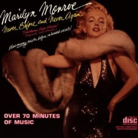 Marilyn Monroe - Never Before, Never Again