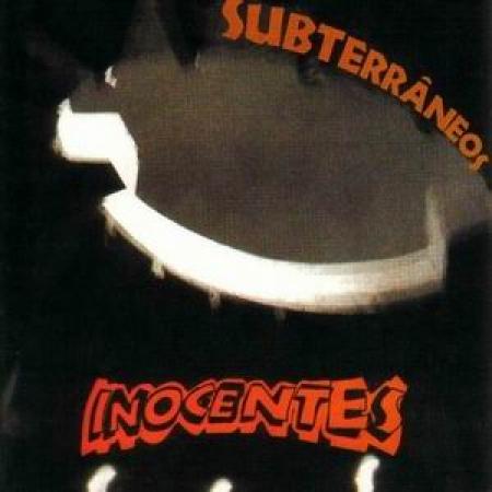 INOCENTES - SUBTERRANEOS
