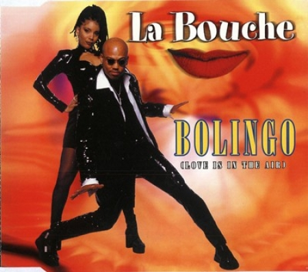 La Bouche - Bolingo (love Is In The Air)