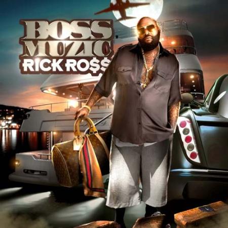 Rick Ross - Boss Muzic Mixtape