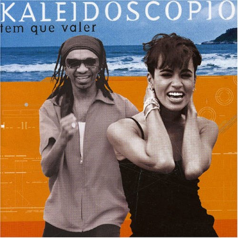Kaleidoscópio - Tem que valer (CD)
