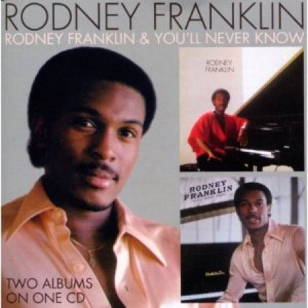 Rodney Franklin - Youll Never Know