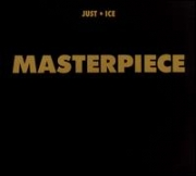 JUST-ICE - Masterpiece (CD)