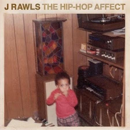 J Rawls - The Hip-Hop Affect IMPORTADO