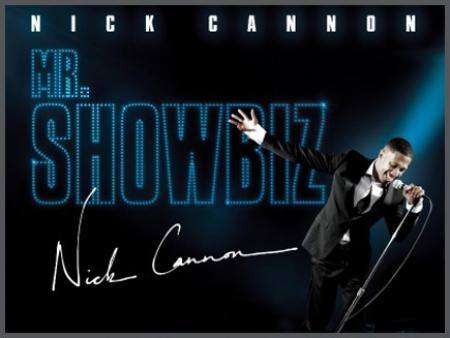 Nick Cannon – Mr. Showbiz