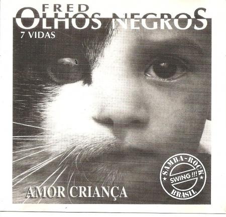 Fred - Olhos Negros 7 Vidas