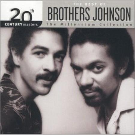 Brothers Johnson - 20th Century Masters: Millennium Collection (CD IMPORTADO LACRADO)