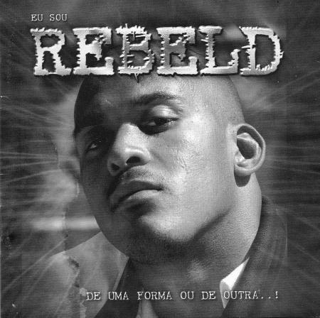 Rebeld - De Uma Forma Ou De Outra (CD)