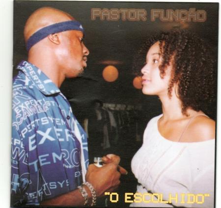 Pastor Função - O Escolhido
