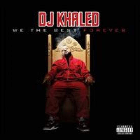 DJ Khaled - We the Best Forever IMPORTADO