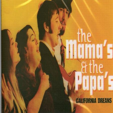 The Mamas & The Papas - California Dreams