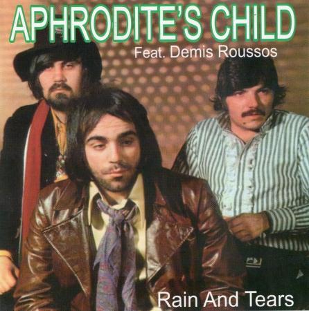 Aphrodites Child Feat Demis Roussos - Rain and Tears