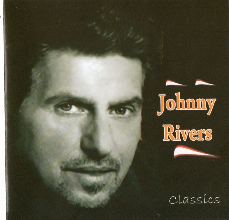 Johnny Rivers - Classics SUCESSOS DO JOHNNY RIVERS