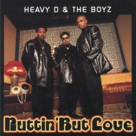 Heavy D & The Boys - Nuttin But Love