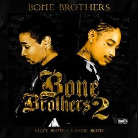 Bone Brothers - Bone Brothers 2