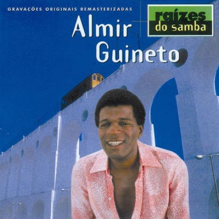 Almir Guineto - Raies do Samba (CD)