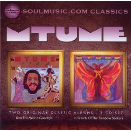 Mtume - Kiss This World Goodbye/In Search Of The Rainbow Seekers CD