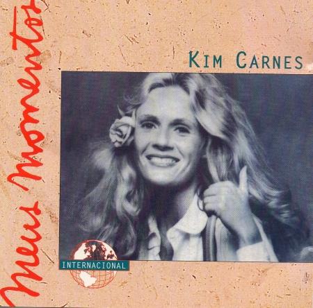 Kim Carnes - Meus Momentos