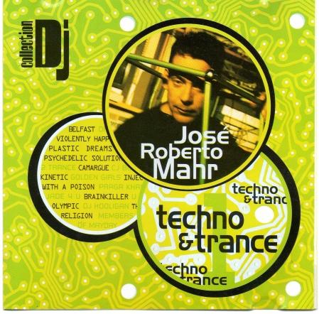 Dj Jose Roberto Mahr - Techno & Trance