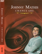 JOHNNY MATHIS - CHANCE ARE DVD