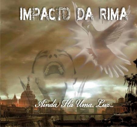 Impacto Da Rima - Ainda Há Uma Luz