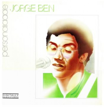Jorge Ben - Personalidade