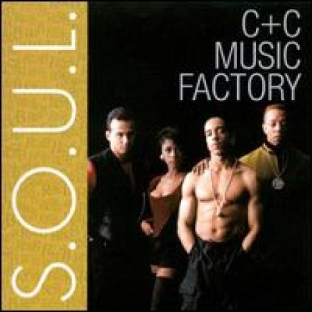 C+C Music Factory - S.O.U.L.