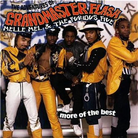 Grandmaster Flash - Melle Mel & The Furious Five