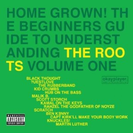 The Roots - Home Grown: Guide to Understanding 1