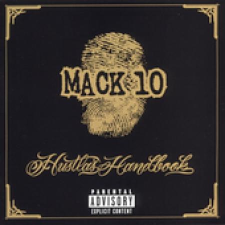 Mack 10 - Hustlas Handbook