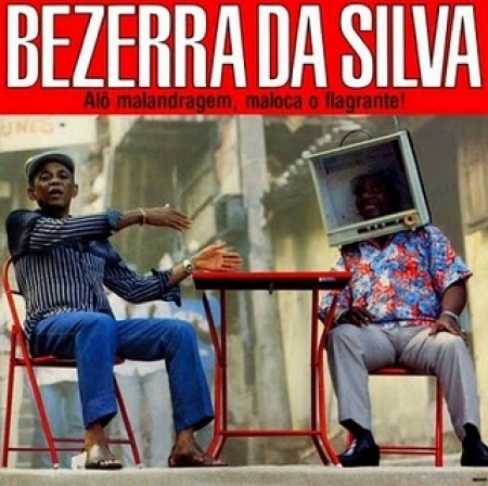 Bezerra da Silva - Alo Malandragem Maloca O Flagrante