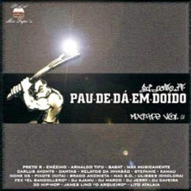 Pau-de-Dá-Em-Doido MixTape Vol. 1 (CD)
