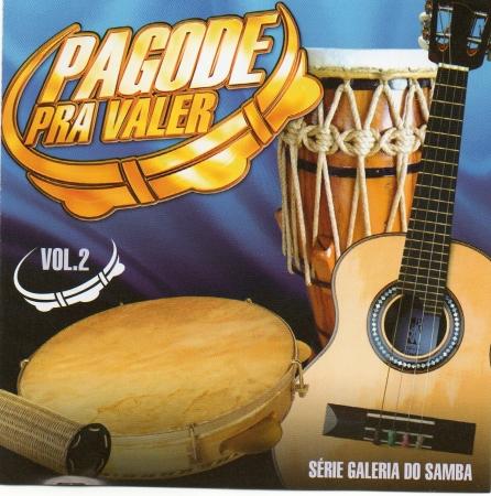 Pagode Pra Valer - Vol.2 Galeria Do Samba