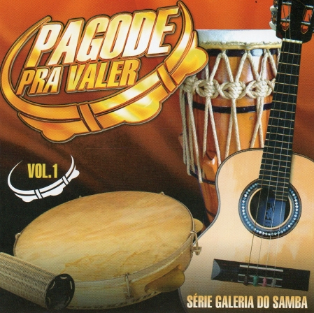 Pagode Pra Valer - Vol. 1