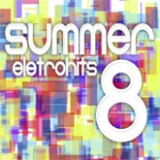 Summer - Eletrohits Vol. 8