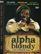 Alpha Blody - Live In Peace Tour DVD