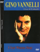Gino Vannelli - I Just Wanna Stop Live In Concert