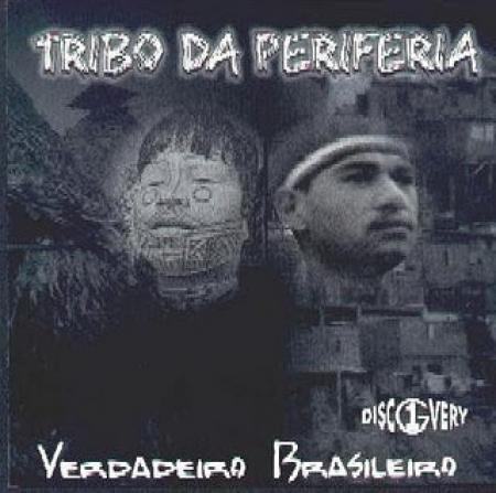 Tribo Da Periferia - O Verdadeiro Brasileiro