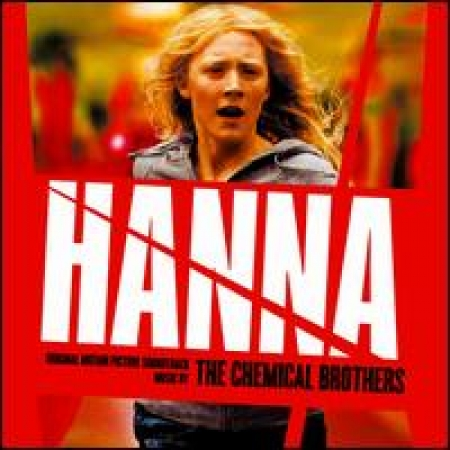 The Chemical Brothers - Hanna [Original Motion Picture Soundtrack]