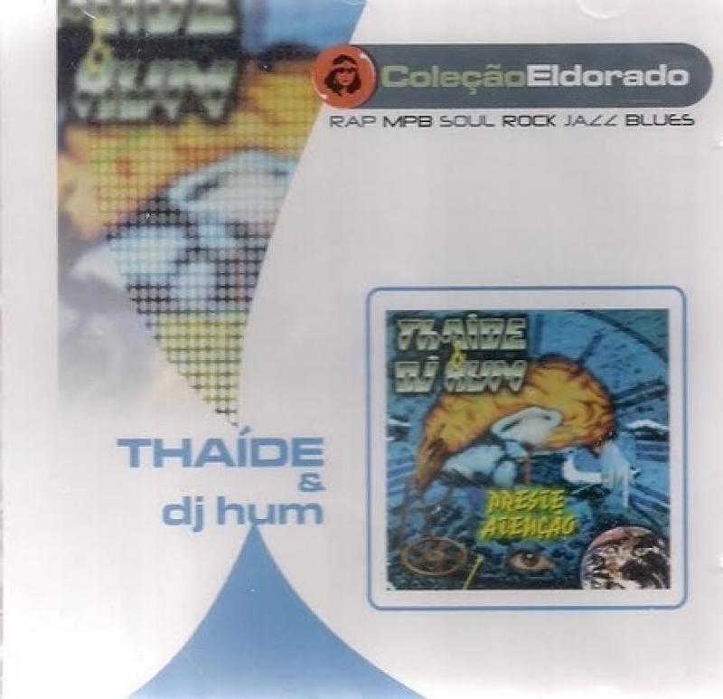 Thaide e Dj Hum - Preste Atencao (CD)