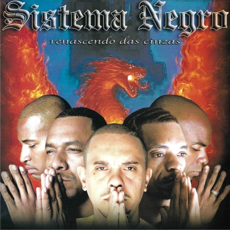Sistema Negro - Renascendo das Cinzas (CD)