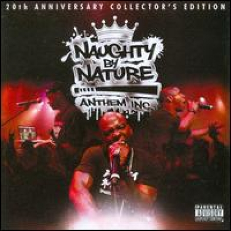 Naughty by Nature - Anthem Inc.