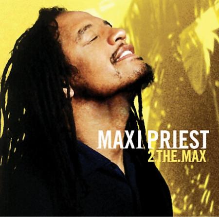Maxi Priest - 2 The Max