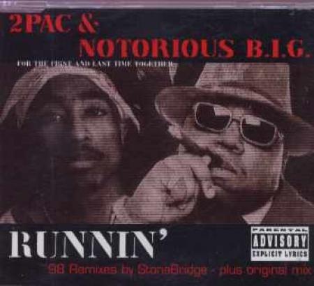2Pac Notorious Big - Runnin