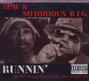 2Pac Notorious Big - Runnin