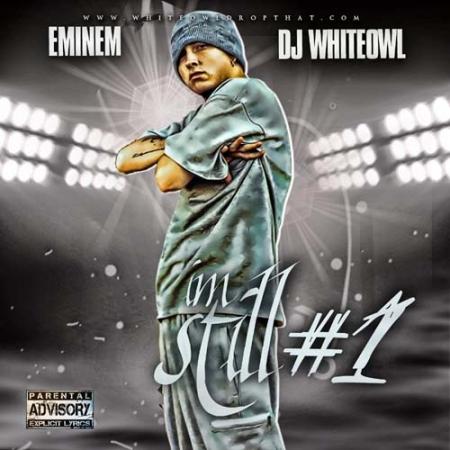 Eminem DJ Whiteowl -  Im Still 1 IMPORTADO PRODUTO INDISPONIVEL