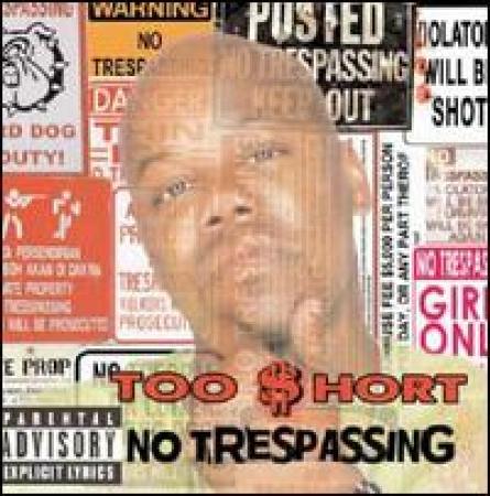 Too Short - No Trespassing IMPORTADO